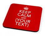 Kico Keep Calm Coaster - Keep Calm Personalised