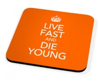 Kico Keep Calm Coaster - Live Fast